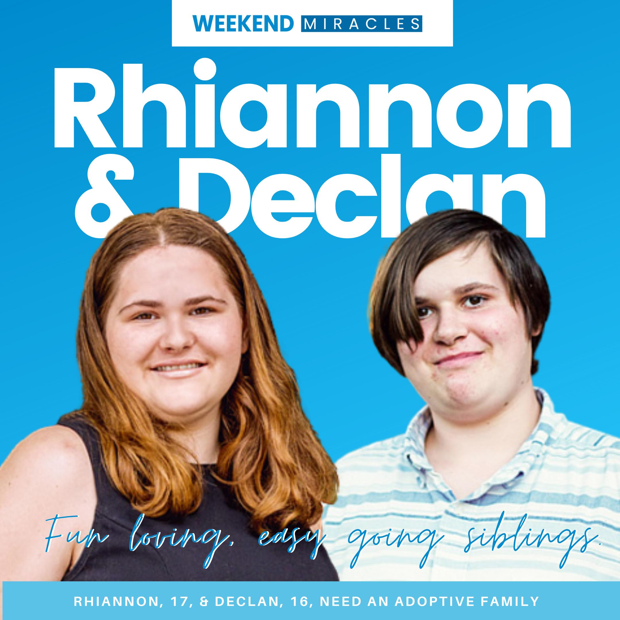 Meet Declan and Rhiannon